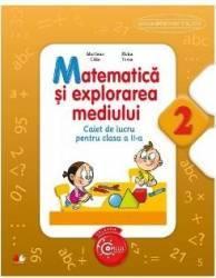 Matematica si Explorarea mediului cls 2 caiet - Marilena Calin Elvira Toma
