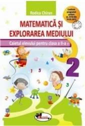 Matematica si explorarea mediului cls a II-a caiet - Rodica Chiran