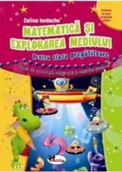 Matematica si explorarea mediului cls pregatitoare - Celina Iordache