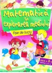 Matematica si explorarea mediului Fise de lucru cls 2 - Partea II - Marinela Chiriac Cristina Morlova