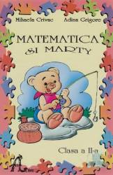 Matematica Si Marty Cls 2 - Mihaela Crivac Adina Grigore