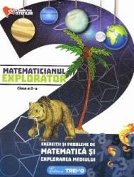 Matematicianul explorator cls 2 - Aurelia Barbulescu Carti