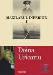 Maxilarul Inferior 1+2 - Doina Uricariu