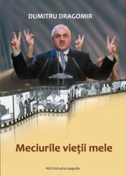 Meciurile vietii mele - Dumitru Dragomir Carti
