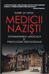 Medicii Nazisti - Robert Jay Lifton