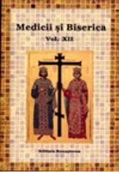 Medicii si Biserica vol. 12- Mircea Gelu Buta