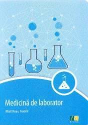 Medicina de laborator - Matthias Imohl Carti