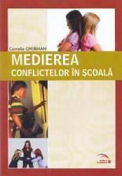 Medierea conflictelor in scoala - Cornelia Gherman Carti