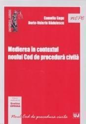 Medierea in contextul noului Cod de procedura civila - Camelia Gagu Dorin-Valeriu Badulescu