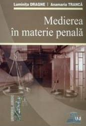 Medierea in materie penala - Luminita Dragne Anamaria Tranca