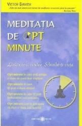 Meditatia de opt minute - Victor Davich Carti
