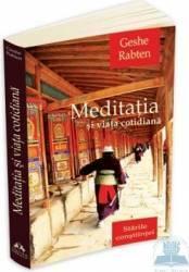 Meditatia si viata cotidiana - Geshe Rabten