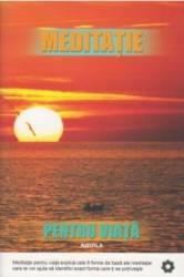 Meditatie Pentru Viata - Robert Buttera