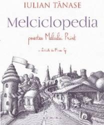 Melciclopedia. Povestea Melcului Print - Iulian Tanase Mircea Pop - PRECOMANDA