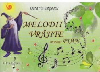 Melodii vrajite pentru pian - Octavia Popescu title=Melodii vrajite pentru pian - Octavia Popescu