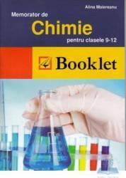Memorator de chimie clasa 9-12 - Alina Maiereanu
