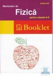 Memorator de fizica Clasa 6-8 Ed.2012 - Emilia Poll Carti