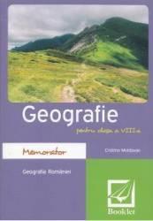 Memorator de geografie. Clasa a VIII-a - Cristina Moldovan