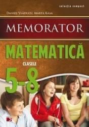 Memorator de matematica Cls V-VIII Ed.2 - Daniel Vladucu Marta Kasa