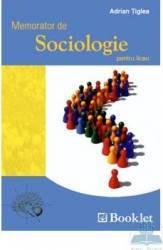 Memorator de sociologie pentru liceu - Adrian Tiglea
