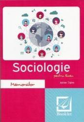 Memorator de sociologie pentru liceu Ed.2017 - Adrian Tiglea Carti