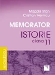 Memorator Istorie Cls 11 - Magda Stan Crsitian Vornicu