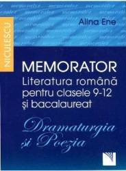 Memorator Literatura Romana Cls 9-12 Si Bacalaureat Dramaturgia Si Poezia - Alina Ene