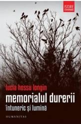 Memorialul durerii vol.2 Intuneric si lumina - Lucia Hossu Longin