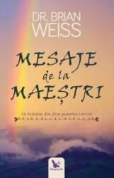 Mesaje de la Maestri - Dr. Brian Weiss