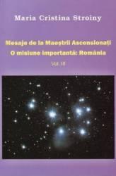 Mesaje de la Maestrii Ascensionati vol 3 - Maria Cristina Stroiny