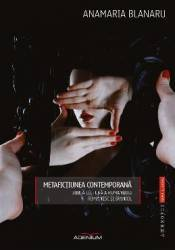 Metafictiunea contemporana - Anamaria Blanaru