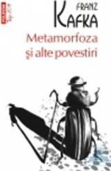 Metamorfoza si alte povestiri - Franz Kafka Carti