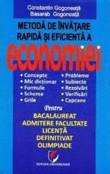 Metoda de invatare rapida si eficienta a economiei - Constatin Gogoneata Carti