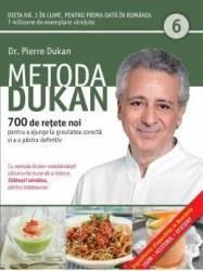 Metoda Dukan Vol.6 700 De Retete Noi - Pierre Dukan