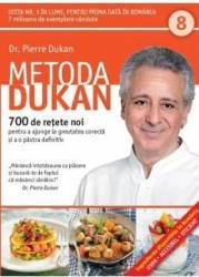Metoda Dukan Vol.8 700 De Retete Noi - Pierre Dukan
