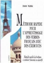 Metoda rapida de invatare a verbelor franceze cu exercitii - Ioan Rusu