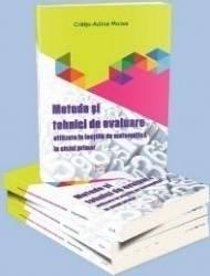 Metode Si Tehnici De Evaluare Utilizate In Lectiile De Matematica In Ciclul Primar - Craita-Adina