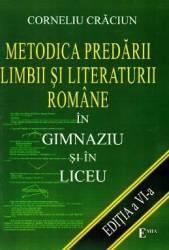 Metodica predarii limbii si literaturii romane in gimnaziu si in liceu ed.6 - Corneliu Craciun