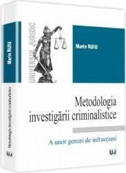 Metodologia Investigarii Criminalistice - Marin Ruiu
