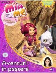 Mia and Me Nr. 11 - Aventuri in pestera Carti