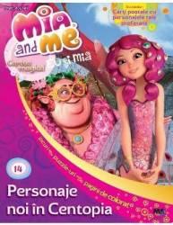 Mia and Me Nr. 14 - Personaje noi in Centopia Carti