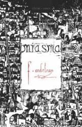 Miasma - Flavius Ardelean