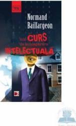 Mic curs de autoaparare intelectuala - Normand Baillargeon