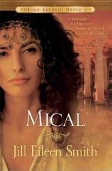 Mical - Jill Eileen Smith Carti