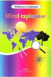 Micul explorator - Costel Postolache