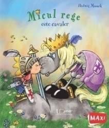 Micul rege este cavaler - Hedwig Munck
