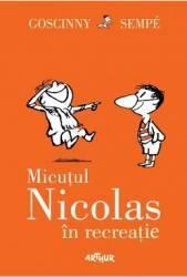 Micutul Nicolas in recreatie - Goscinny Sempe