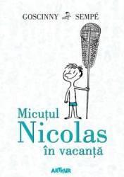 Micutul Nicolas in vacanta - Goscinny Sempe