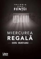 Miercurea Regala - Doru Munteanu