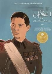 Mihai I al Romaniei - Adrian Cioroianu Mihaela Simina